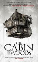 Couverture du livre « The Cabin in the Woods: The Official Movie Novelization » de Lebbon Tim aux éditions Titan Digital