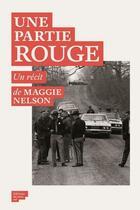 Couverture du livre « Une partie rouge » de Maggie Nelson aux éditions Editions Du Sous Sol