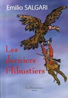 Couverture du livre « Les derniers flibustiers » de Emilio Salgari aux éditions La Decouvrance