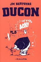 Couverture du livre « Ducon » de Jean-Michel Bertoyas aux éditions L'association
