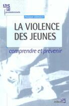 Couverture du livre « La Violence Des Jeunes Dans Les Quartiers Defavorises » de P Lebailly aux éditions Ash
