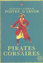 Couverture du livre « Pirates et corsaires » de Olivier Poivre D'Arvor aux éditions Menges