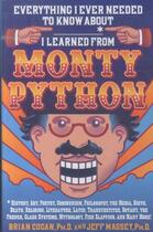 Couverture du livre « EVERYTHING I EVER NEEDED TO KNOW ABOUT * I LEARND FROM MONTY PYTHON » de Brian Cogan aux éditions St Martin's Press