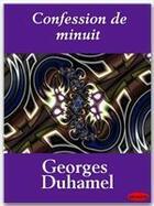 Couverture du livre « Confession de minuit » de Georges Duhamel aux éditions Ebookslib