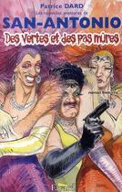 Couverture du livre « Les nouvelles aventures de San-Antonio ; des vertes et des pas mûres » de Patrice Dard aux éditions Fayard