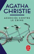 Couverture du livre « Associés contre le crime » de Agatha Christie aux éditions Lgf