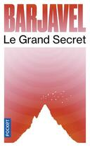 Couverture du livre « Le grand secret » de Rene Barjavel aux éditions Pocket