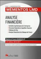 Couverture du livre « Analyse financière (édition 2016/2017) » de Beatrice Grandguillot et Francis Grandguillot aux éditions Gualino