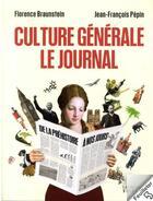 Couverture du livre « Culture generale - le journal » de Florence Braunstein aux éditions Vuibert