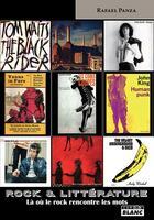 Couverture du livre « Rock et littérature ; là où le rock rencontre les mots » de Rafael Panza aux éditions Camion Blanc