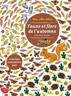 Couverture du livre « Faune et flore de l'automne » de Clementine Sourdais et Guenolee Anadre aux éditions Amaterra