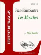 Couverture du livre « Les mouches de Jean-Paul Sartre » de Alain Beretta aux éditions Ellipses Marketing