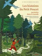 Couverture du livre « Les histoires du Petit Poucet racontées dans le monde » de Gilles Bizouerne et Emilie Harel et Fabienne Morel aux éditions Syros