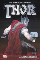 Couverture du livre « Thor T.1 ; le massacreur de dieux » de Ron Garney et Jason Aaron et Esad Ribic aux éditions Panini