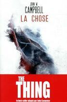 Couverture du livre « La chose » de John Wood Campbell aux éditions Le Belial