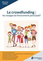 Couverture du livre « Le crowdfunding : les rouages du financement participatif » de Marianne Iizuka aux éditions Edubanque