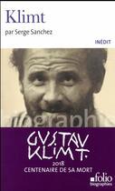 Couverture du livre « Klimt » de Serge Sanchez aux éditions Gallimard