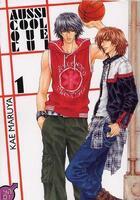 Couverture du livre « Aussi cool que lui t.1 » de Kae Maruya aux éditions Taifu Comics