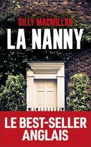 Couverture du livre « La nanny » de Gilly Macmillan aux éditions Les Escales
