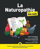 Couverture du livre « Naturopathie pour les nuls » de Anne-Claire Meret et Anne-Marie Narboni aux éditions First