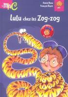 Couverture du livre « Lulu Chez Les Zog-Zog » de Francois Ruyer et Daniel Beau aux éditions Hemma