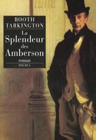 Couverture du livre « La splendeur des amberson » de Bouth Tarkington aux éditions Phebus