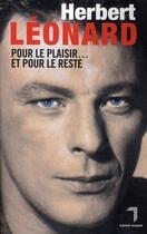 Couverture du livre « Pour le plaisir... et pour le reste » de Herbert Leonard aux éditions Florent Massot