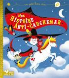 Couverture du livre « Mon histoire anti-cauchemar » de Gerald Guerlais aux éditions Deux Coqs D'or