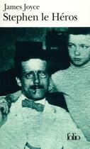 Couverture du livre « Stephen le héros » de James Joyce aux éditions Gallimard