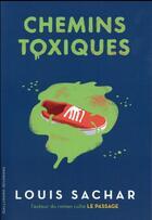 Couverture du livre « Chemins toxiques » de Louis Sachar aux éditions Gallimard-jeunesse
