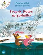 Couverture du livre « Coup de foudre au poulailler » de Christian Jolibois et Christian Heinrich aux éditions Pocket Jeunesse