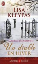 Couverture du livre « La ronde des saisons t.3 ; un diable en hiver » de Lisa Kleypas aux éditions J'ai Lu