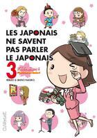 Couverture du livre « Les Japonais ne savent pas parler le japonais t.3 » de Hebizo et Nagiko Umino aux éditions Clair De Lune