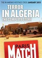 Couverture du livre « Terror in Algeria ; the In Amenas hostage crisis » de Redaction De Paris Match aux éditions Filipacchi