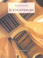 Couverture du livre « Je n'en reviens pas » de Jean Guerreschi aux éditions Pleine Page