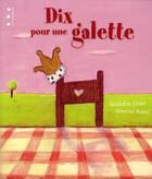 Couverture du livre « Dix pour une galette » de Geraldine Collet et Severine Robin aux éditions Points De Suspension