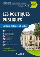 Couverture du livre « Les politiques publiques ; catégories A et B ; enjeux, acteurs et outils (édition 2020/2021) » de Patrick Horusitzky aux éditions Dunod