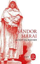 Couverture du livre « La nuit du bucher » de Sandor Marai aux éditions Lgf