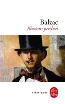 Couverture du livre « Illusions perdues » de Honoré De Balzac aux éditions Lgf