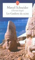 Couverture du livre « Les Gardiens Du Secret » de Schneider-M aux éditions Lgf