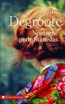 Couverture du livre « Nocturne pour Stanislas » de Annie Degroote aux éditions Presses De La Cite