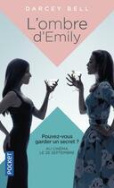 Couverture du livre « L'ombre d'Emily » de Darcey Bell aux éditions Pocket