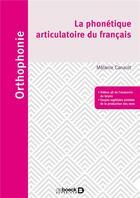 Couverture du livre « La phonétique articulatoire du français » de Melanie Canault aux éditions Solal