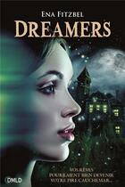 Couverture du livre « Dreamers T.1 » de Ena Fitzbel aux éditions Dreamland