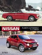 Couverture du livre « Nissan ; planète automobile » de Bernard Vermeylen aux éditions Etai