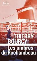 Couverture du livre « Les ombres du Rochambeau ; une enquête de Célestin Louise, flic et soldat dans la guerre de 14-18 » de Thierry Bourcy aux éditions Gallimard