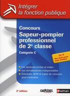 Couverture du livre « Concours sapeur-pompier professionnel de 2e classe catégorie c (édition 2006) » de Anne Morel aux éditions Nathan