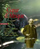 Couverture du livre « Sur les traces de Paul Chaillu, explorateur du Gabon » de Jean-Marie Hombert et Louis Perrois et Paul Du Chaillu aux éditions Cnrs