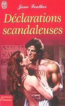 Couverture du livre « Declarations Scandaleuses » de Jane Feather aux éditions J'ai Lu
