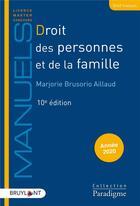 Couverture du livre « Droit des personnes et de la famille (édition 2020) » de Marjorie Brusorio Aillaud aux éditions Bruylant